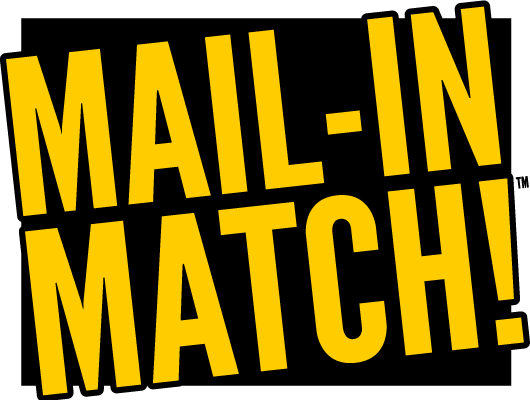 Mail-In Match